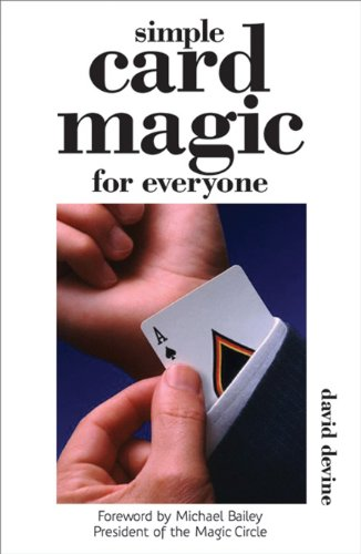 Simple Card Magic for Everyone by David Devine