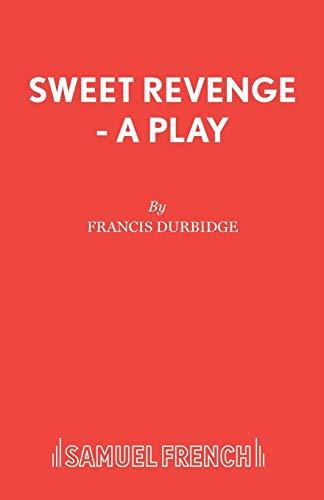 Sweet Revenge by Francis Durbridge