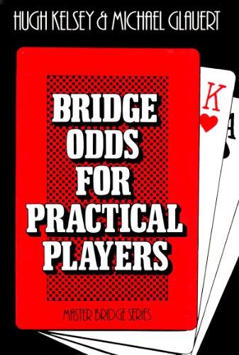 Bridge Odds for Practical Players by Hugh Kelsey