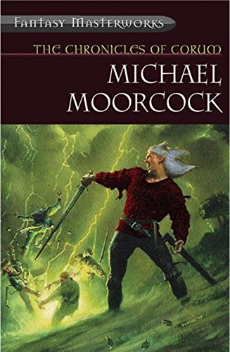 Corum: The Prince in the Scarlet Robe by Michael Moorcock