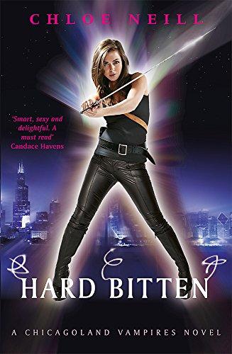 Hard Bitten: A Chicagoland Vampires Novel by Chloe Neill