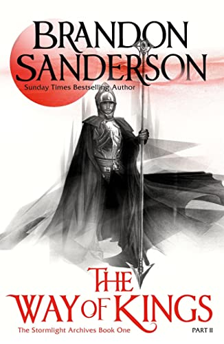 The Way of Kings: Part two by Brandon Sanderson