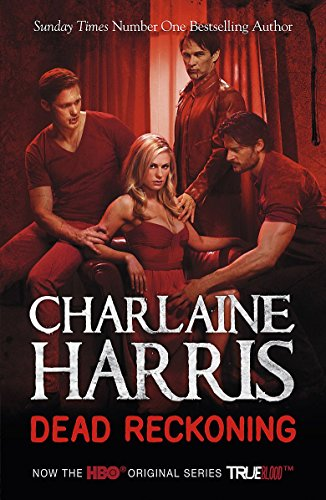 Dead Reckoning: A True Blood Novel by Charlaine Harris