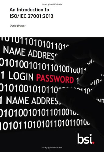 An Introduction to ISO/IEC 27001:2013 by David Brewer