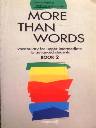 More Than Words: Bk. 2: Vocabulary for Upper Intermediate to Advanced Students by Jeremy Harmer