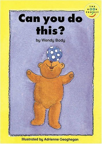 Can You Do This?: Read-On Beginner by Wendy Body