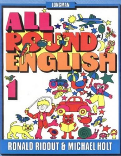All Around English: Bk. 1 by Ronald Ridout