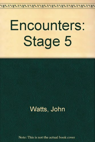 Encounters: Stage 5 by John Watts