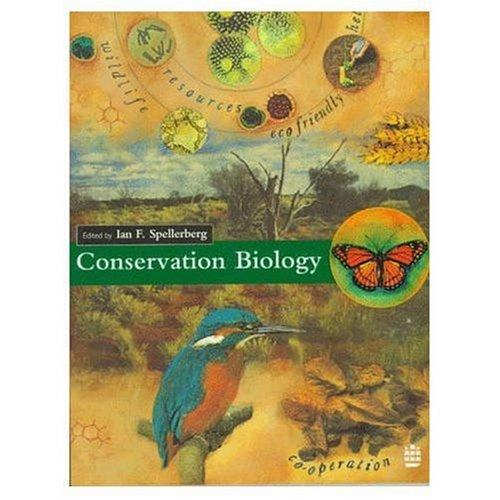 Conservation Biology by I. F. Spellerberg