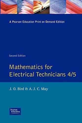 Mathematics for Electrical Technicians: Level 4-5 by John O. Bird
