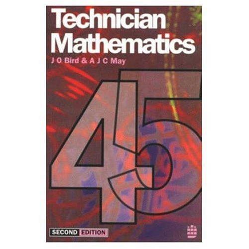 Technician Mathematics: Level 4/5 by John O. Bird