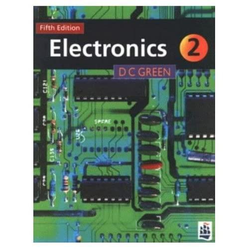 Electronics II by D. C. Green