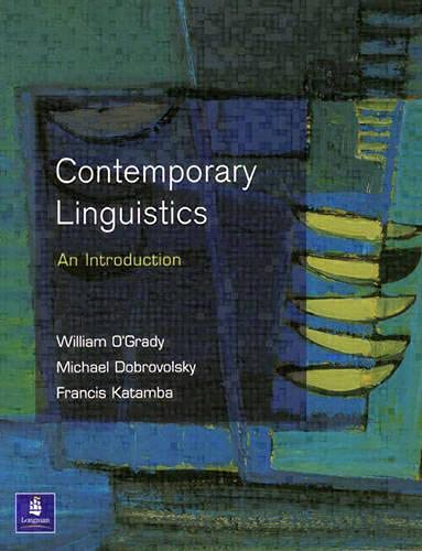 Contemporary Linguistics: An Introduction by William O'Grady
