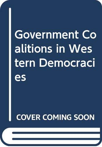 Government Coalitions in Western Democracies by Eric C. Browne