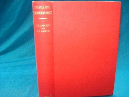Engineering Thermodynamics: Work and Heat Transfer by G.F.C. Rogers