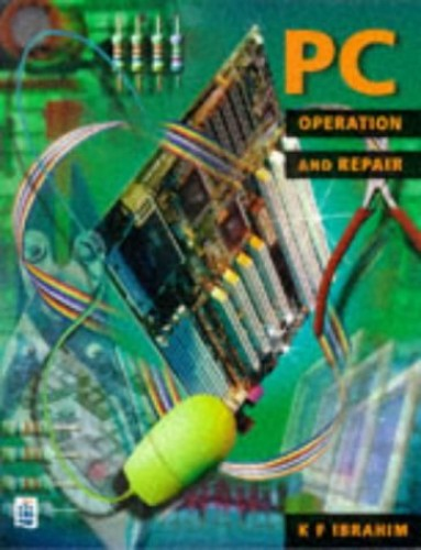 PC Operation and Repair by K. F. Ibrahim