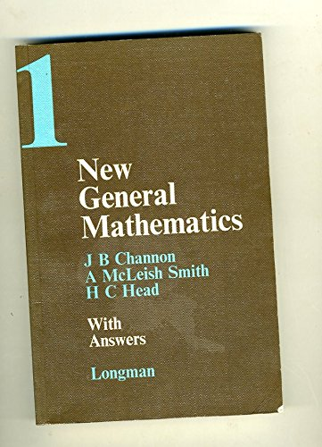 New General Mathematics: Bk. 1: w.ans by J.B. Channon