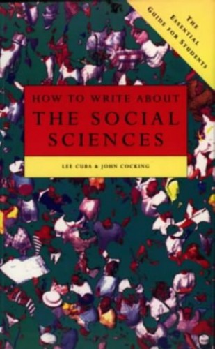 How To Write About the Social Sciences by L. Cuba