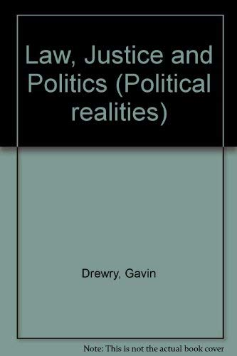 Law, Justice and Politics by Gavin Drewry