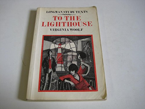 To the Lighthouse (Longman study texts)