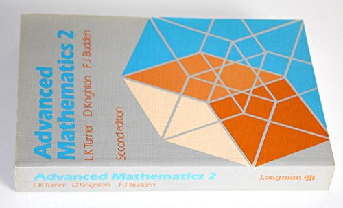 Advanced Mathematics: A Unified Course: Bk. 2 by Leonard Keith Turner