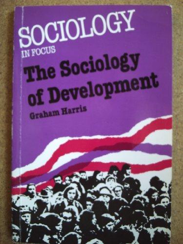 Sociology of Development by G. Harris
