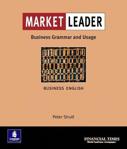 Market Leader:Business English with The FT Business Grammar & Usage Book by Peter Strutt