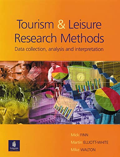 Research Methods for Leisure and Tourism by Mick Finn