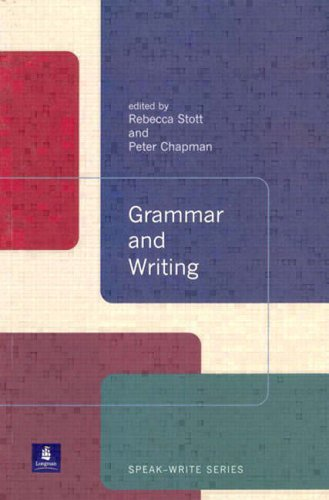 Grammar and Writing by Rebecca Stott