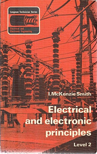 Electrical and Electronic Principles: Level 2 by Ian Mackenzie Smith