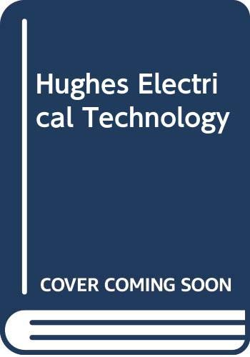 Hughes Electrical Technology by Edward Hughes