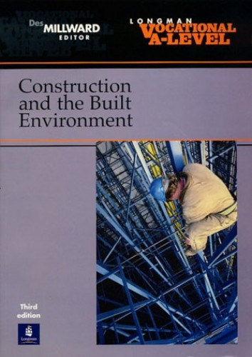 Vocational A-Level Construction and the Built Environment by Des Millward