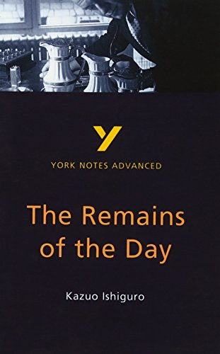 Remains of the Day: York Notes Advanced by Sarah Peters