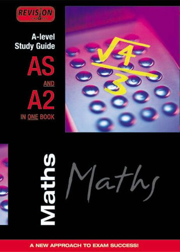 Revision Express A-level Study Guide: Maths by Claire Bigg