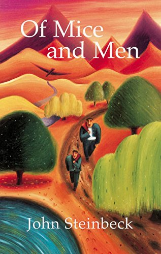 Of Mice and Men: with Notes by John Steinbeck
