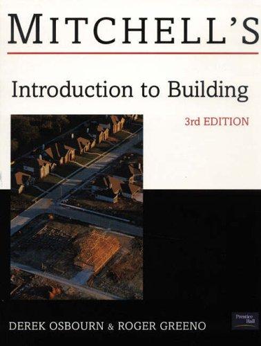 Mitchell's Introduction to Building by Derek Osbourn