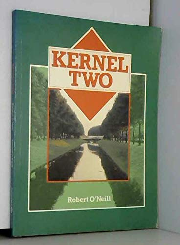 Kernel Two by Robert O'Neill