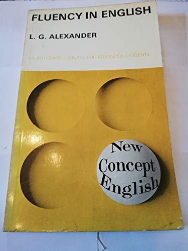 Fluency in English by L. G. Alexander