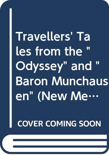 "Travellers' Tales from the ""Odyssey"" and ""Baron Munchausen"" by West"