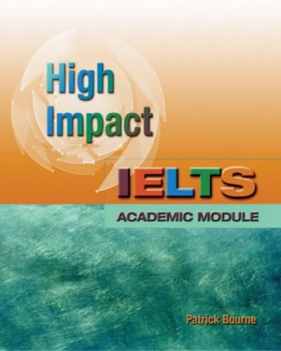 IELTS High Impact Students Book by Patrick Bourne