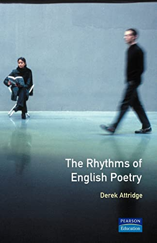 The Rhythms of English Poetry by Derek Attridge