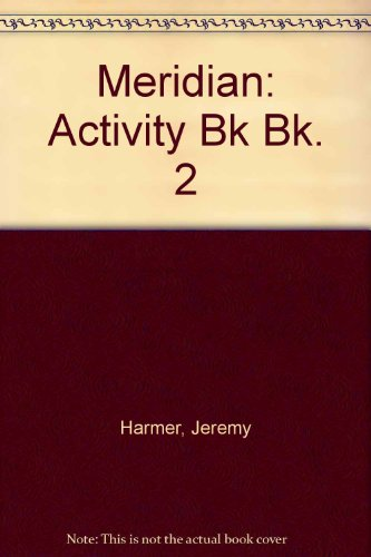 Meridian: Bk. 2: Activity Bk by Jeremy Harmer