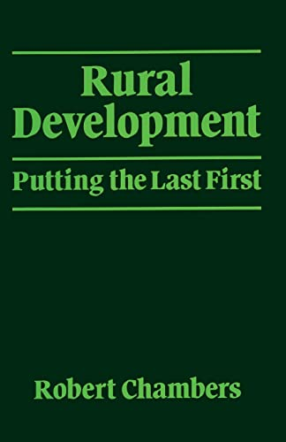 Rural Development: Putting the Last First by Robert Chambers
