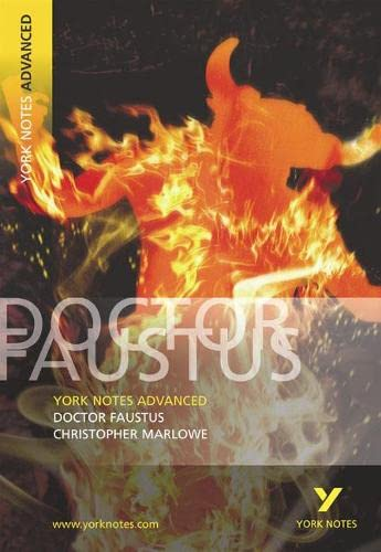 "York Notes Advanced on ""Dr.Faustus"" by Christopher Marlowe by C. Marlowe"