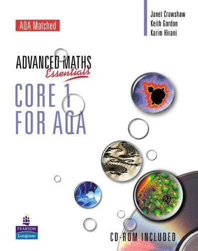 A Level Maths Essentials Core 1 for AQA by Janet Crawshaw