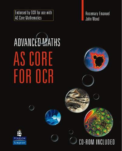 AS Core Maths for OCR by Rosemary Emanuel