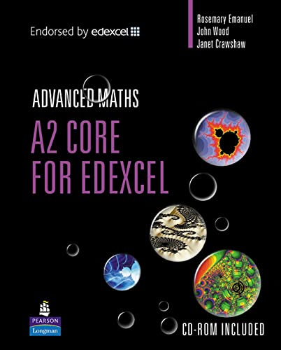 A2 Core Mathematics for EDexcel by Rosemary Emanuel