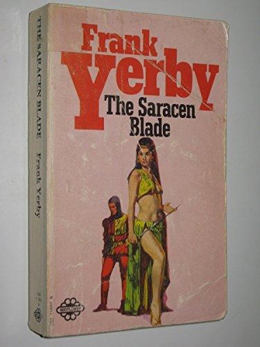 Saracen Blade by Frank Yerby