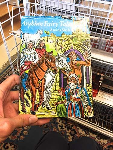 Arabian Fairy Tales by Amina Shah