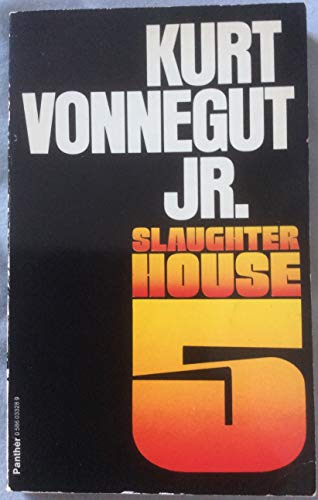 Slaughterhouse-Five : Or The Children